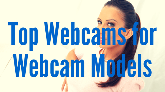 top webcams for cammodels